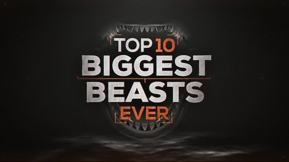 Топ-10 мегамонстров / Top 10 Biggest Beasts Ever (2015) National Geographic