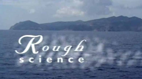 Дикая наука: В поисках клада / Rough Science (2006)